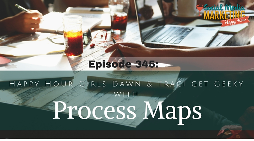 345: Getting Geeky with Process Maps