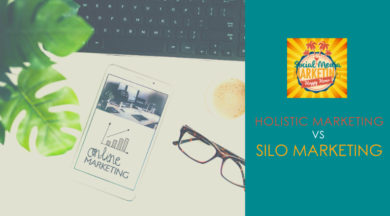 Season 2 Episode 20: Holistic Marketing vs Silo Marketing