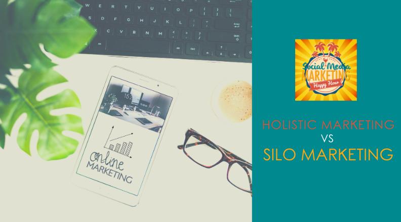 Season 2 Episode 20: Holistic Marketing vs Silo Marketing