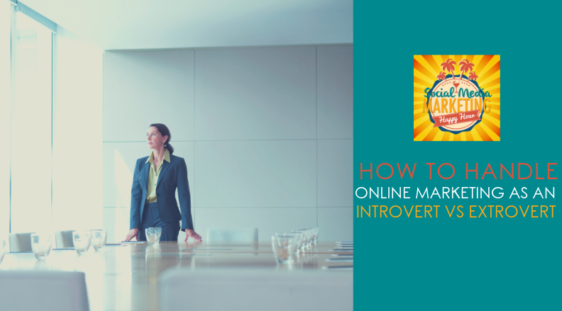 Season 2 Episode 17: How to Handle Online Marketing As An Extrovert vs Introvert